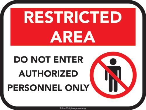 do not enter authorised person only sign